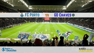 Relato do FC Porto vs GD Chaves