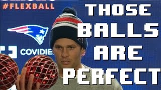 Those Balls Are Perfect - Tom Brady Songified