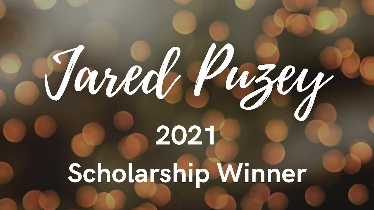 Jared Puzey - 2021 Scholarship Winner