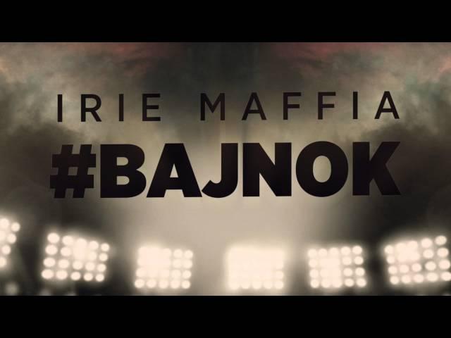 Irie Maffia - Bajnok