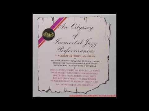 Various Artists - An Odyssey Of Immortal Jazz Performances (Full Album)