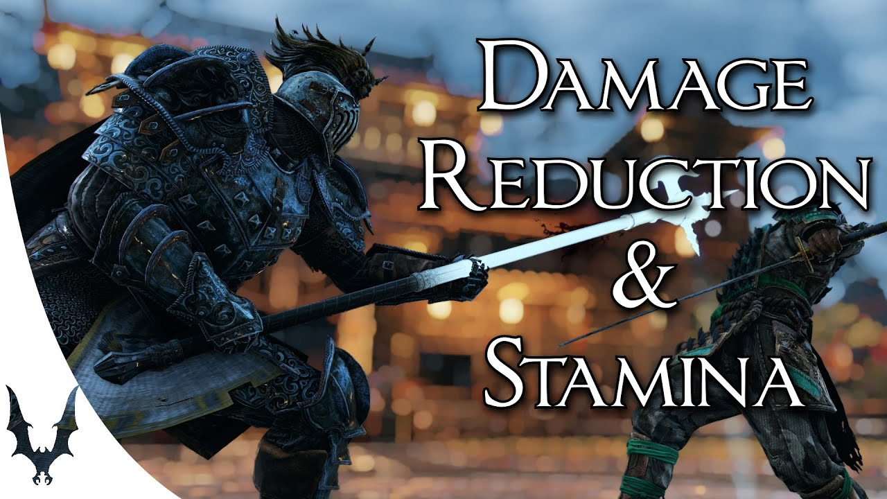 For Honor - Explaining Damage Reduction and the need for a Stamina Counterpart