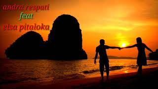 Download lagu Andra respati feat elsa pitaloka Ldr MP3