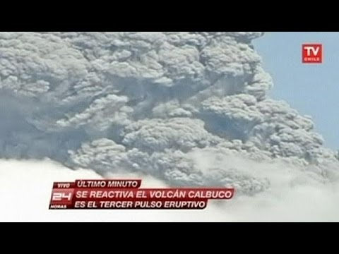 Chile's Calbuco volcano erupts a third time