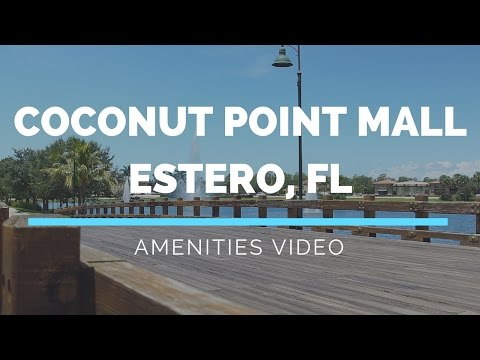 Coconut Point Mall Amenities Tour