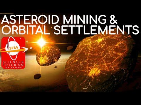 Asteroid Mining & Orbital Settlements