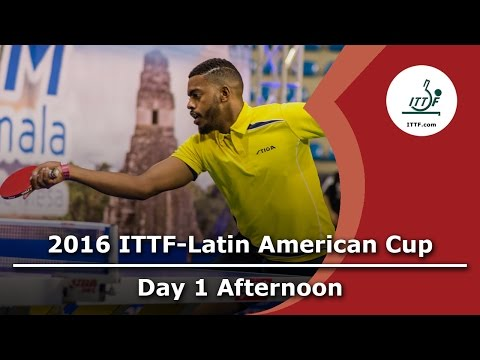 2016 ITTF Latin American Cup - Day 1 Afternoon