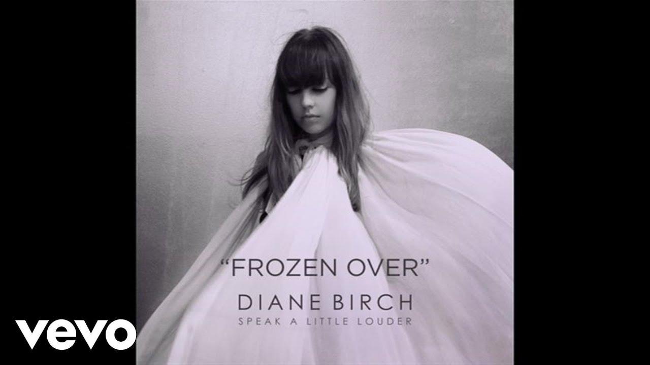 diane-birch-diane-birch-frozen-over-audio-dianebirchvevo