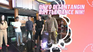 ONYO DITANTANGIN BATTLE DANCE   DIARY THE ONSU (25/10/20) P3