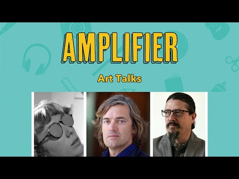 Amplifier Art Talk #3: Art vs. Ethics? [full video]
