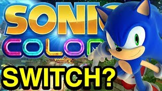 Sonic Colors for the Nintendo Switch? - Sonic Discussion - NewSuperChris