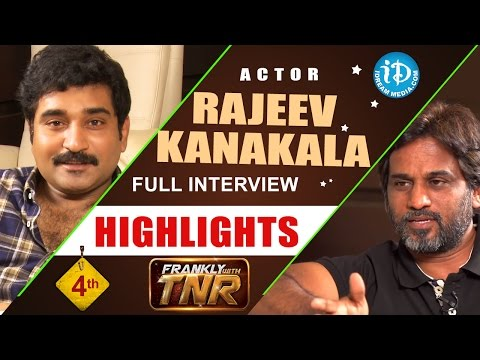 Rajiv Kanakala Interview Highlights | Frankly With TNR #4 | Talking Movies With iDream