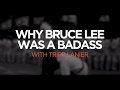 How To Be A Badass - Learn Bruce Lee Wisdom