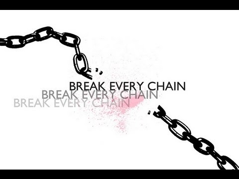 Image result for break every chain