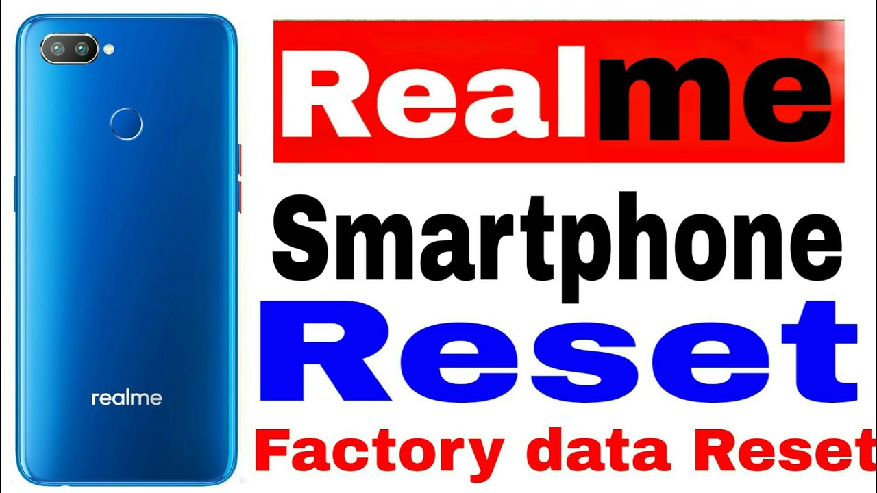 How to Reset Realme Smartphone | Backup & Restore Realme | Factory data  Reset Realme | Realme 2