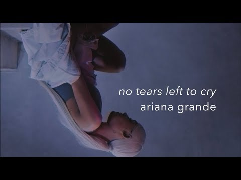 No Tears Left To Cry - Ariana Grande (Lyrics)