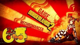 Borderlands 2 Mechromancer Playthrough #1 - Episode 65 - The Lost Treasure