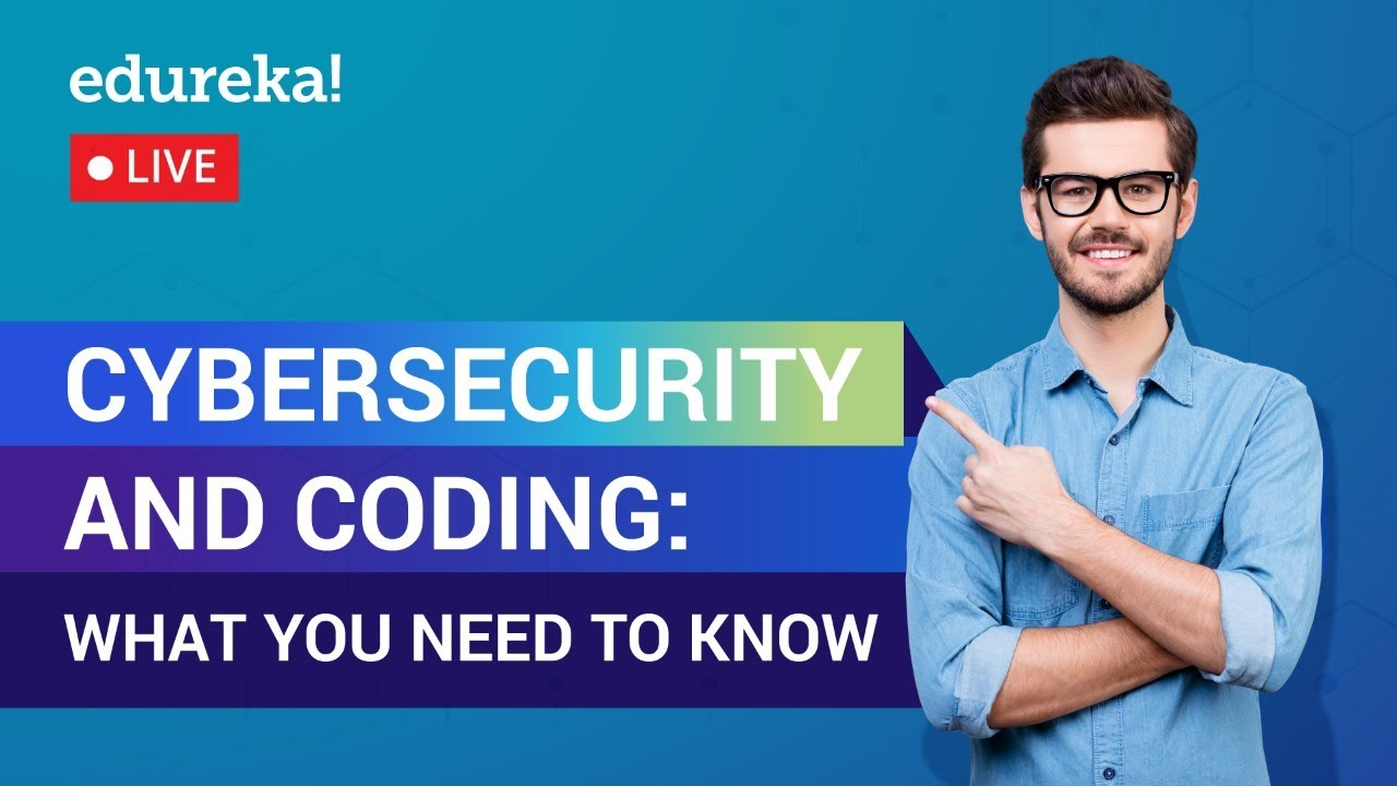 Cybersecurity and Coding: What You Need to Know