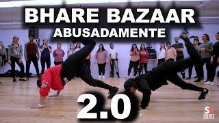 Bhare Bazaar Abusadamente 2 0 Namaste England Arjun Parineeti Badshah SAgrooves Choreography