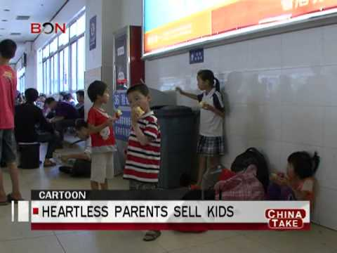 Heartless parents sell kids - China Take - February 19,2013 - BONTV China