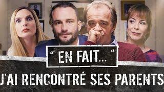 QUAND tu rencontres Tes BEAUX PARENTS... ( Léa Camilleri - Vincent Scalera) EN FAIT #S02 Ep.9