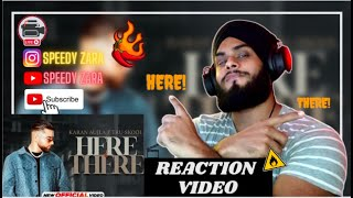 Reaction on KARAN AUJLA : Here & There | Tru-Skool | BTFU |