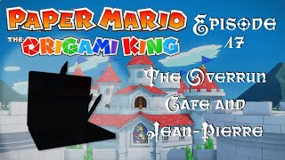 The Overrun Cafe and Jean-Pierre; Origami King - Episode 17 | DeadEndGaming