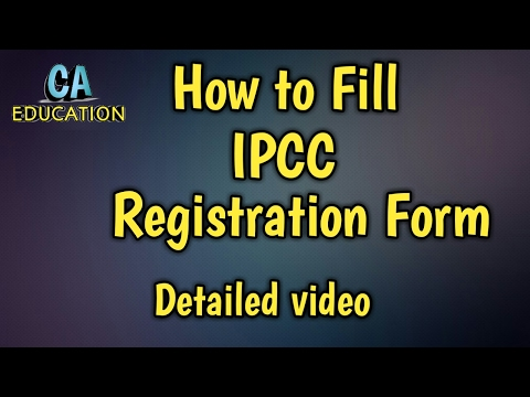 HOW TO FILL IPCC Registration Form........