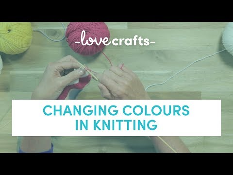 How To Knit - Changing Colours | LoveKnitting
