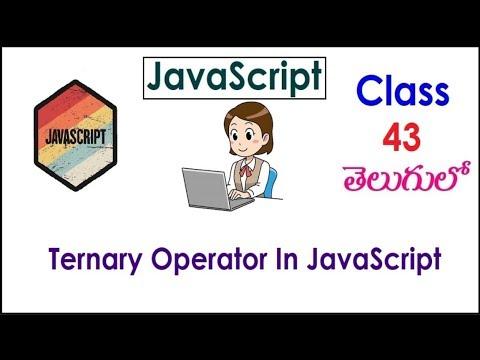 Ternary Operator In JavaScript Training Videos In Telugu 43 I JavaScript Tutorials I Operators thumbnail
