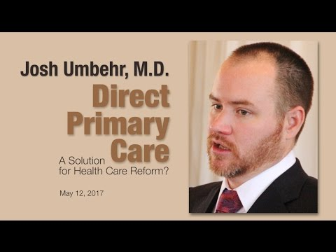Direct Primary Care as a Solution for Health Care Reform?