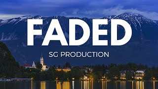 Alan Walker    Faded    Halgi    Remix    SG Production