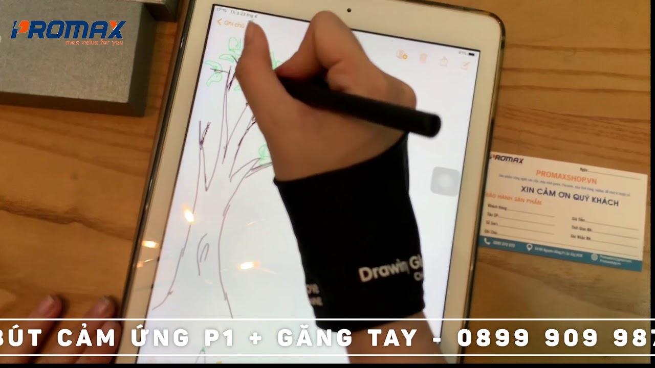 Combo bút cảm ứng P1 và găng tay chống cảm ứng vi diệu