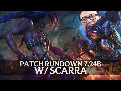 Patch Rundown 7.24B w/ Scarra