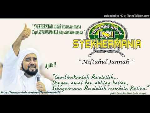 02  Miftahul Jannah, Habib Syech Volume 7