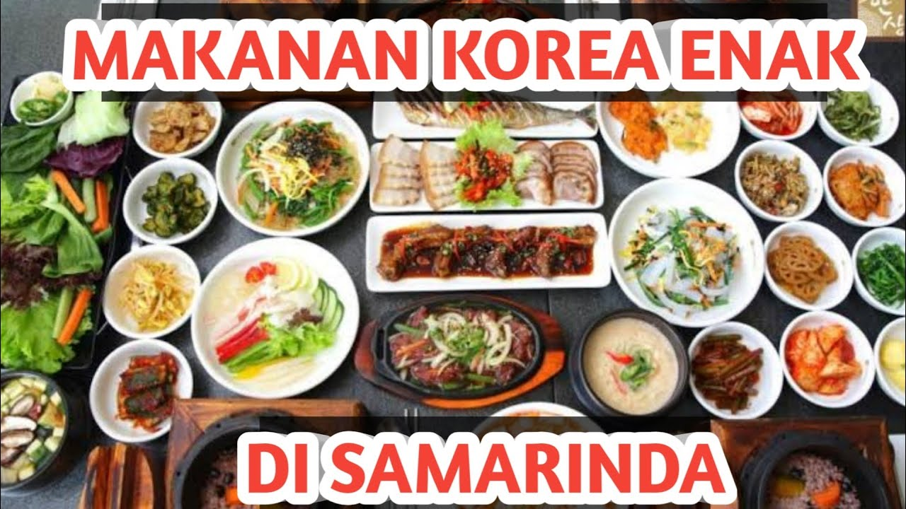 Makanan Korea Di Samarinda Youtube