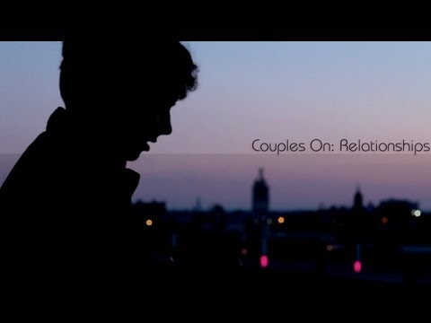 Couples On: Relationships (Valentines Day Special)