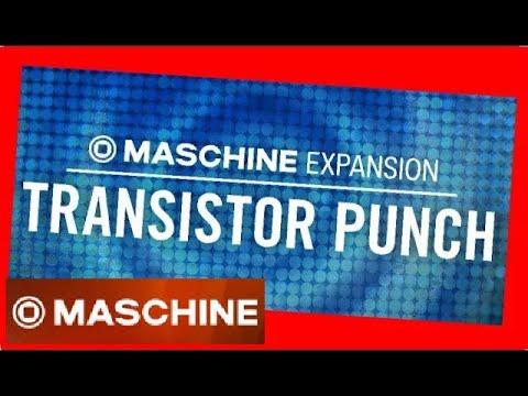 TRANSISTOR PUNCH all kits & patterns MASCHINE Expansion NI Native instruments