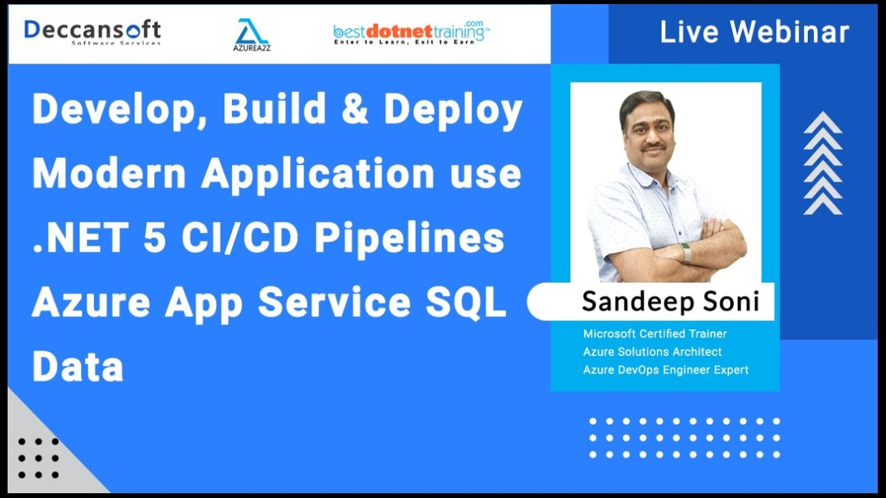 Develop, Build, Deploy Application using .NET 5,CI/CD,Azure App Service,Azure SQL Database