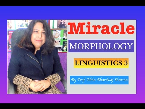 Linguistics 3 : MORPHOLOGY [ For all English Literature, Language & CBSE UGC NET students ]