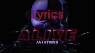 aviators   alive lyric video