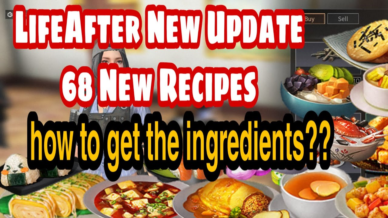 Lifeafter New Update 68 New Recipes Youtube