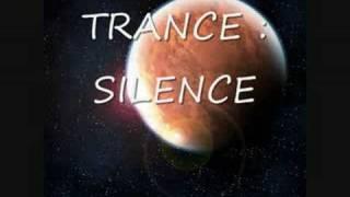 TRANCE - SILENCE