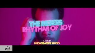 The Biebers – Rhythm of Joy (Official Music Video)