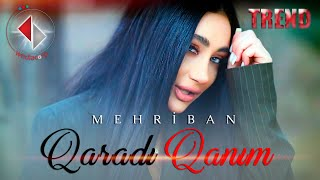 Mehriban - Qaradir Qanim ( Official Video )