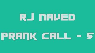 I Love You  - RJ Naved Prank Call - 5