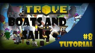 TROVE tutorial - boats and sails - trove noob school