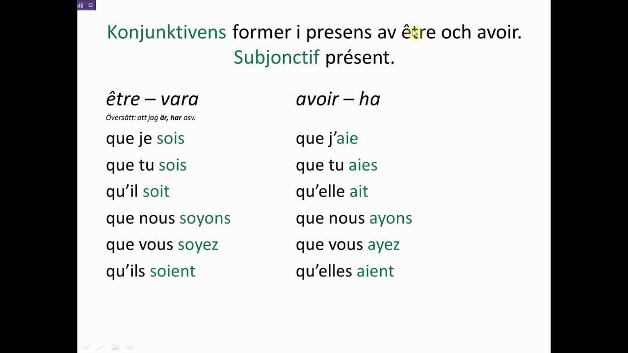 Franska 4 och 5  konjunktiv  1  2