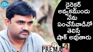 You Will Be Shocked After Knowing Maruthi's Childhood || Dialogue With Prema