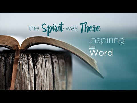 The Spirit Was There: Inspiring the Word